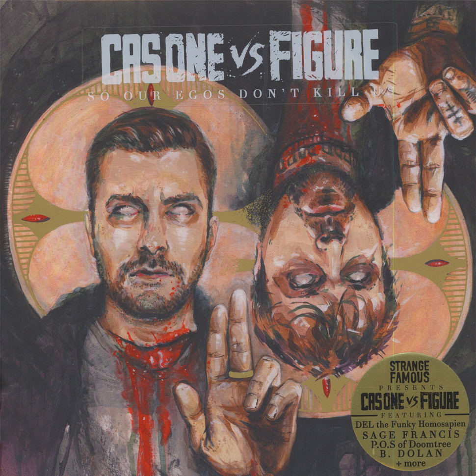 Cas One Vs. Figure - So Our Egos Don't Kill Us
