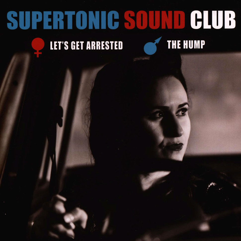 Supertonic Sound Club   Let's Get Arrested / The Hump