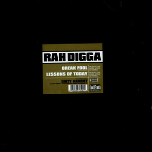 Rah Digga - Break Fool / Lessons Of Today