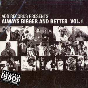 Always Bigger And Better - Volume 1