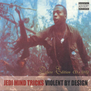 Jedi Mind Tricks - Violent By Design Deluxe Edition