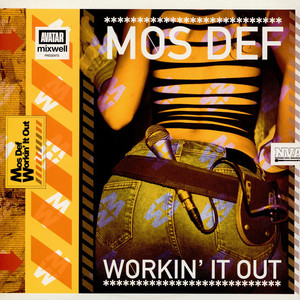 Mos Def - Workin' It Out