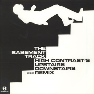 High Contrast - Basement track Upstairs Downstairs remix