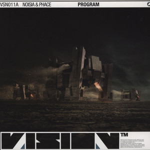 Noisia & Phace - Program