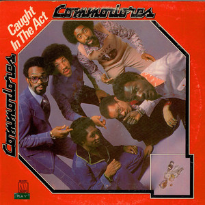 Commodores - Caught In The Act