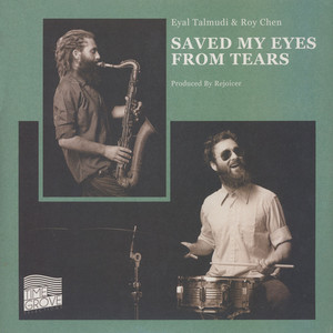Eyal Talmudi & Roy Chen - Saved My Eyes From Tears