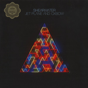 Shearwater - Jet Plane And Oxbow Loser Edition