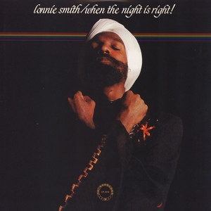 Lonnie Smith - When The Night Is Right