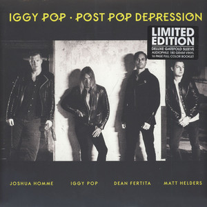 Iggy Pop - Post Pop Depression Deluxe Edition