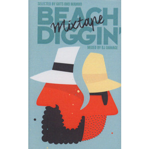 Mambo & Guts present - Beach Diggin' Mixtape: Mixed by DJ Damage