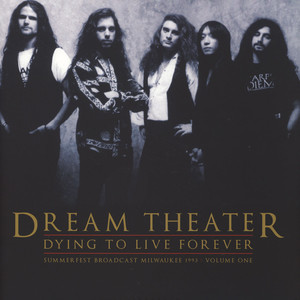 Dream Theater - Dying To Live Forever - Milwaukee 1993 Volume 1