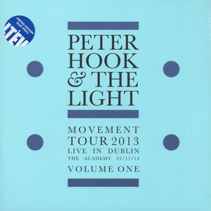Peter Hook & The Light - Movement - Live In Dublin Volume 1