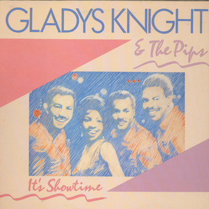 Gladys Knight And The Pips - It's Showtime
