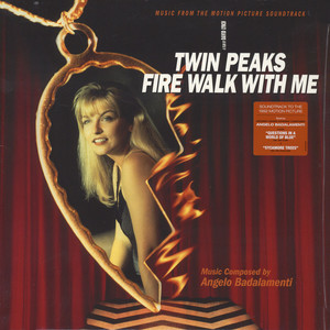 Angelo Badalamenti - OST Twin Peaks - Fire Walk With Me