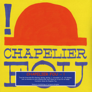 Chapelier Fou - ! (1st Three EPs Compilation)