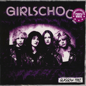 Girlschool - Glasgow 1982 Purple Vinyl Edition