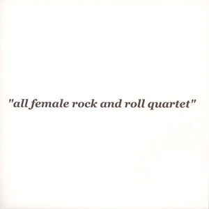 She's, The - All Female Rock And Roll Quartet