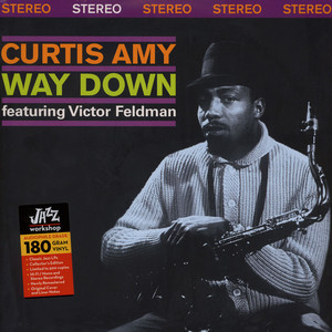 Curtis Amy - Way Down Feat. Victor Feldman
