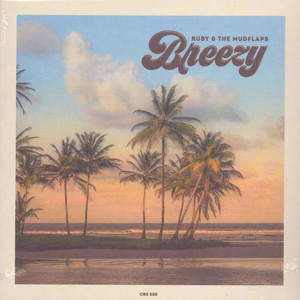 Ruby & The Mudflaps - Breezy / Do The Boogie