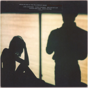 Brian Blade & The Fellowship Band - Body And Shadow