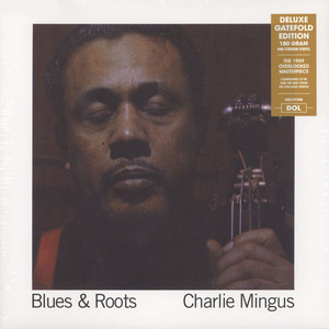 Charles Mingus - Blues & Roots Gatefold Sleeve Edition