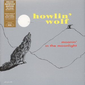 Howlin' Wolf - Moanin' In The Moonlight Gatefold Sleeve Edition