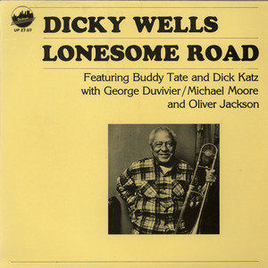 Dickie Wells - Lonesome Road
