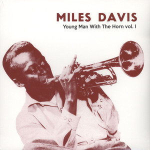 Miles Davis - Young Man With The Horn Volume 1