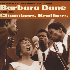 Barbara Dane - And The Chambers Brothers