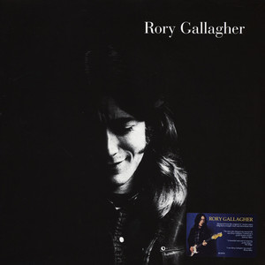 Rory Gallagher - Rory Gallagher (2011 Remastered)