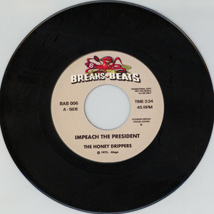 Honey Drippers / Yellow Sunshine - Impeach The President / Yellow Sunshine