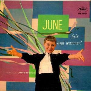 June Christy - Fair And Warmer!