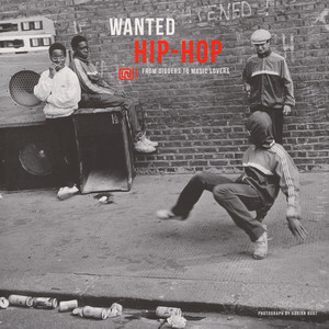 V.A. - Wanted Hip-Hop - From Diggers To Music Lovers