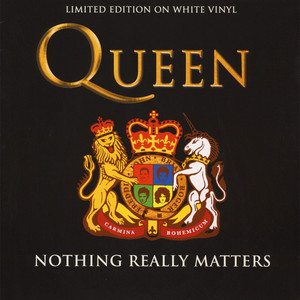 Queen - Nothing Really Matters White Vinyl Edition