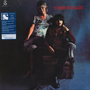 Delaney & Bonnie & Friends - To Bonnie From Delaney