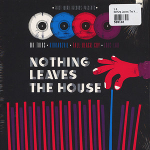 V.A. - Nothing Leaves The House