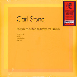 Carl Stone - Electronic Music From The Eighties And Nineti