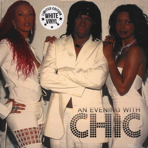 Chic - An Evening With Chic