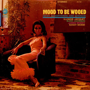 V.A. - Mood To Be Wooed (Sexy Saxophones And Strings)