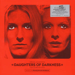 François De Roubaix - OST Daughters Of Darkness Red Vinyl Edition
