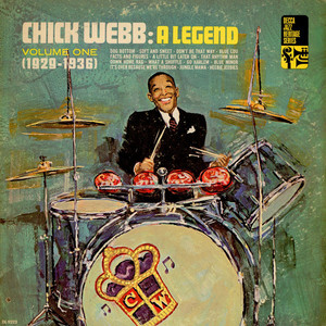 Chick Webb - A Legend - Volume One (1929-1936)