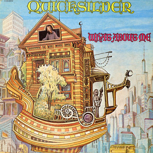 Quicksilver Messenger Service - What About Me