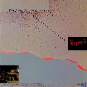 The Phil Woods Quartet - Live From New York