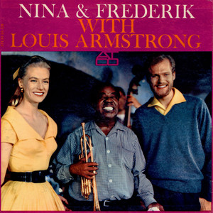 Nina & Frederik With Louis Armstrong - Nina & Frederik With Louis Armstrong