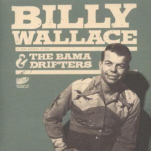 Billy Wallace & The Bama Drifters - What'll I Do