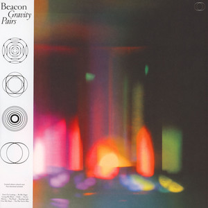 Beacon - Gravity Pairs Colored Vinyl Edition