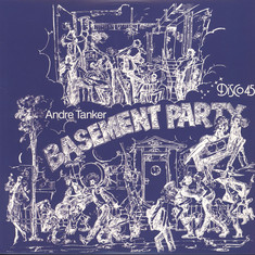 Andre Tanker - Basement Party