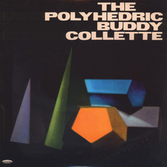 Buddy Collette - The Polyhedric Buddy Collette