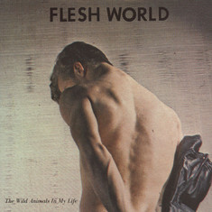 Flesh World - The Wild Animals In My Life