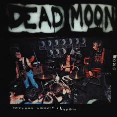 Dead Moon - Nervous Sooner Changes